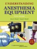 Understanding Anesthesia Equipment (Dorsch, Understanding Anesthesia Equipment)
