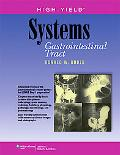 High-Yield Systems: Gastrointestinal Tract (High-Yield Systems Series)