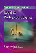 The Evidence-Based Nursing Guide to Legal & Professional Is