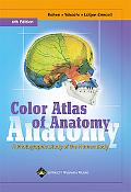 Color Atlas of Anatomy A Photographic Study of the Human Body