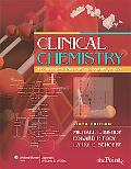 Clinical Chemistry: Techniques, Principles, Correlations