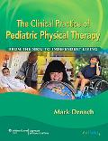 Clinical Practice of Pediatric Physical Therapy