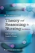 An Introduction to Theory and Reasoning in Nursing, 3/e