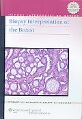 Biopsy Interpretation of the Breast