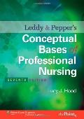 Leddy and Pepper's Conceptual Bases of Professional Nursing