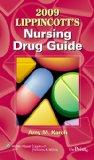 2009 Lippincott's Nursing Drug Guide
