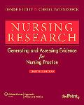 Nursing Research Generating and Assessing Evidence for Nursing Practice