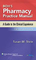 Boh's Pharmacy Practice Manual: A Guide to the Clinical Experience