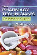 The Pharmacy Technician's Reference Guide (Point (Lippincott Williams & Wilkins))