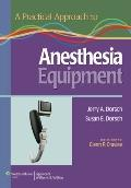A Practical Approach to Anesthesia Equipment