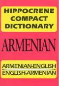 Hippocrene Compact Dictionary: Armenian-English English-Armenian (Hippocrene Compact Diction...