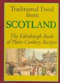 Traditional Food from Scotland The Edinburgh Book of Plain Cookery Recipes