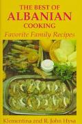 Best of Albanian Cooking Favorite Family Recipes