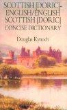 Scottish (Doric)-English/English-Scottish (Doric) Concise Dictionary (Hippocrene Concise Dictionary)