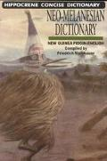 Neo-Melanesian - English Concise Dictionary New Guinea Pidgin-English Language