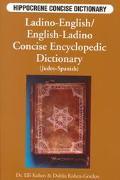 Ladino-English, English-Ladino Concise Encyclopedic Dictionary