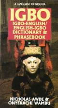 Igbo-English English-Igbo Dictionary and Phrasebook