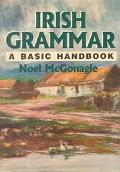 Irish Grammar A Basic Handbook