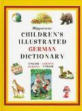 Children's Illustrated German Dictionary: English-German, German-English - Hippocrene Books ...