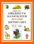 Hippocrene Children's Illustrated Spanish Dictionary: Spanish-English - English-Spanish