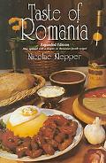 Taste of Romania Its Cookery and Glimpses of Its History, Folklore, Art, Literature, and Poetry