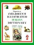 Hippocrene Children's Illustrated Italian Dictionary English-Italian/Italian-English