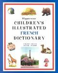 Hippocrene Children's Illustrated French Dictionary English-French/French-English