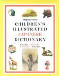 Hippocrene Children's Illustrated Japanese Dictionary English-Japanese/Japanese-English