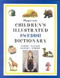 Hippocrene Children's Illustrated Swedish Dictionary English-Swedish/Swedish-English