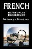 French-English/English-French Dictionary & Phrasebook