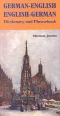 German-English/English-German Dictionary and Phrasebook