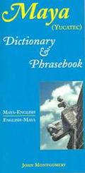 Maya-english/english-maya Dictionary And Phrasebook (yucatec)
