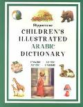 Hippocrene Children's Illustrated Arabic Dictionary English-Arabic/Arabic-English
