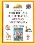 Hippocrene Children's Illustrated German Dictionary English-German-German-English