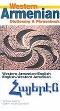 Western Armenian Dictionary & Phrasebook Armenian-English/English-Armenian