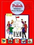 Hippocrene Polish Children's Picture Dictionary English-Polish, Polish-English
