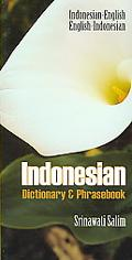 Indonesian-english/english-indonesian Dictionary & Phrasebook