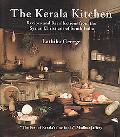 Kerala Kitchen Recipes and Recollections from the Syrian Christians of South India