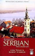 Beginner's Serbian with 2 Audio CDs (Hippocrene Beginner's Series)