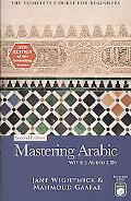 Mastering Arabic with 2 Audio CDs: The Complete Course for Beginners