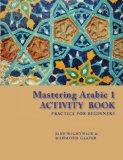 Mastering Arabic 1: Practice for Beginners (Arabic Edition)