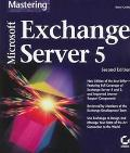 Microsoft Exchange Server 5 (Mastering)
