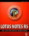 Lotus Notes R5: No Experience Required
