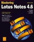Mastering Lotus Notes 4.6-w/cd