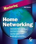 Mastering Home Networking