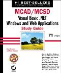 McAd/McSd Visual Basic .Net Windows and Web Applications Study Guide