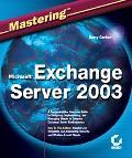 Mastering Microsoft Exhange Server 2003