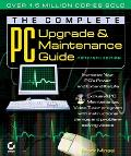 Complete PC Upgrade and Maintenance Guide