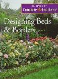Designing Beds & Borders (Time-Life Complete Gardener)