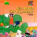 Who Made This Big Mess? - Andrew M. Gutelle - Hardcover